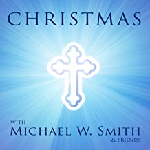 michael w smith amy grant christmas song