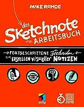 Das Sketchnote Arbeitsbuch (mitp Kreativ) (German Edition)