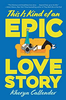 This Is Kind of an Epic Love Story (English Edition)