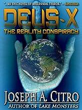 DEUS-X: The Reality Conspiracy
