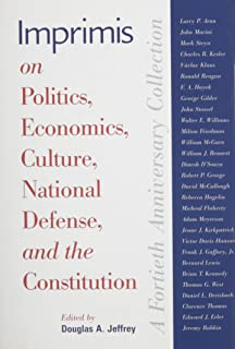 Imprimis on Politics, Economics, Culture, National Defense, and the Constitution: A Fortieth Anniversary Collection