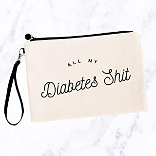 All My Diabetes Shit Cosmetic Bag