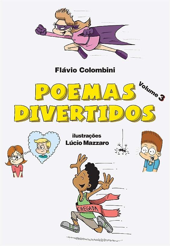 生きるファーム信じられないPoemas Divertidos - Volume 3 (Portuguese Edition)