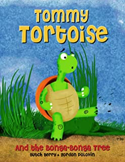 Tommy Tortoise and the Bonga-Bonga Tree: The Queendom of All Beasts Fight For Survival