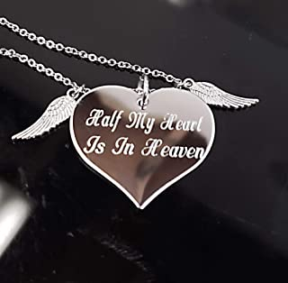 Half My Heart Is In Heaven Heart Necklace Memorial Gift Loss of Loved One Grief
