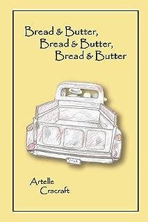 Bread and Butter, Bread and Butter, Bread and Butter