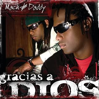 mach and daddy gracias a dios