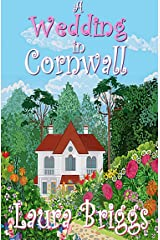 A Wedding in Cornwall: A perfect feel good romance Kindle Edition