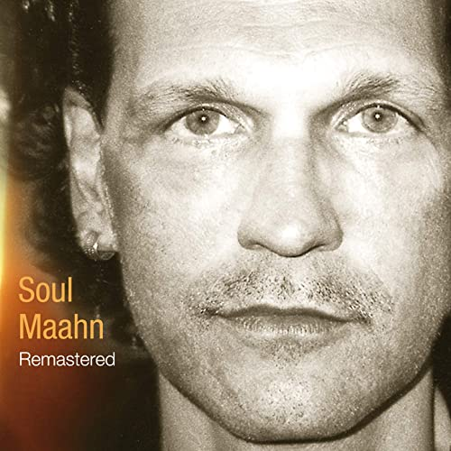 Soul Maahn [Explicit]