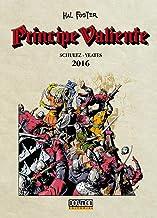 Príncipe Valiente 2016 (Sin fronteras)