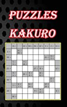 Puzzles kakuro: An ideal book, easy to use with a suitable size, just enough to put in your pocket and use it whenever you want, size 5x8, 80 pages.