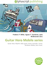 Guitar Hero Mobile series: Guitar Hero, Rhythm video game, Game controller, Guitar, Windows Mobile, Rock music.