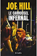Le carrousel infernal (Thrillers) Format Kindle