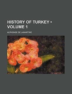 History of Turkey (Volume 1)