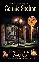 Spellbound Sweets: A Samantha Sweet Halloween Novella
