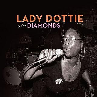 Lady Dottie & the Diamonds
