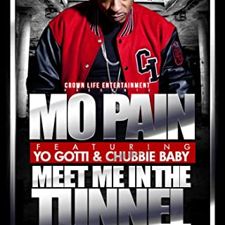 Meet Me In The Tunnel (feat. Yo Gotti & Chubbie Baby) - Single [Explicit]