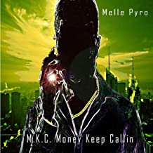 M.K.C. (Money Keep Callin')