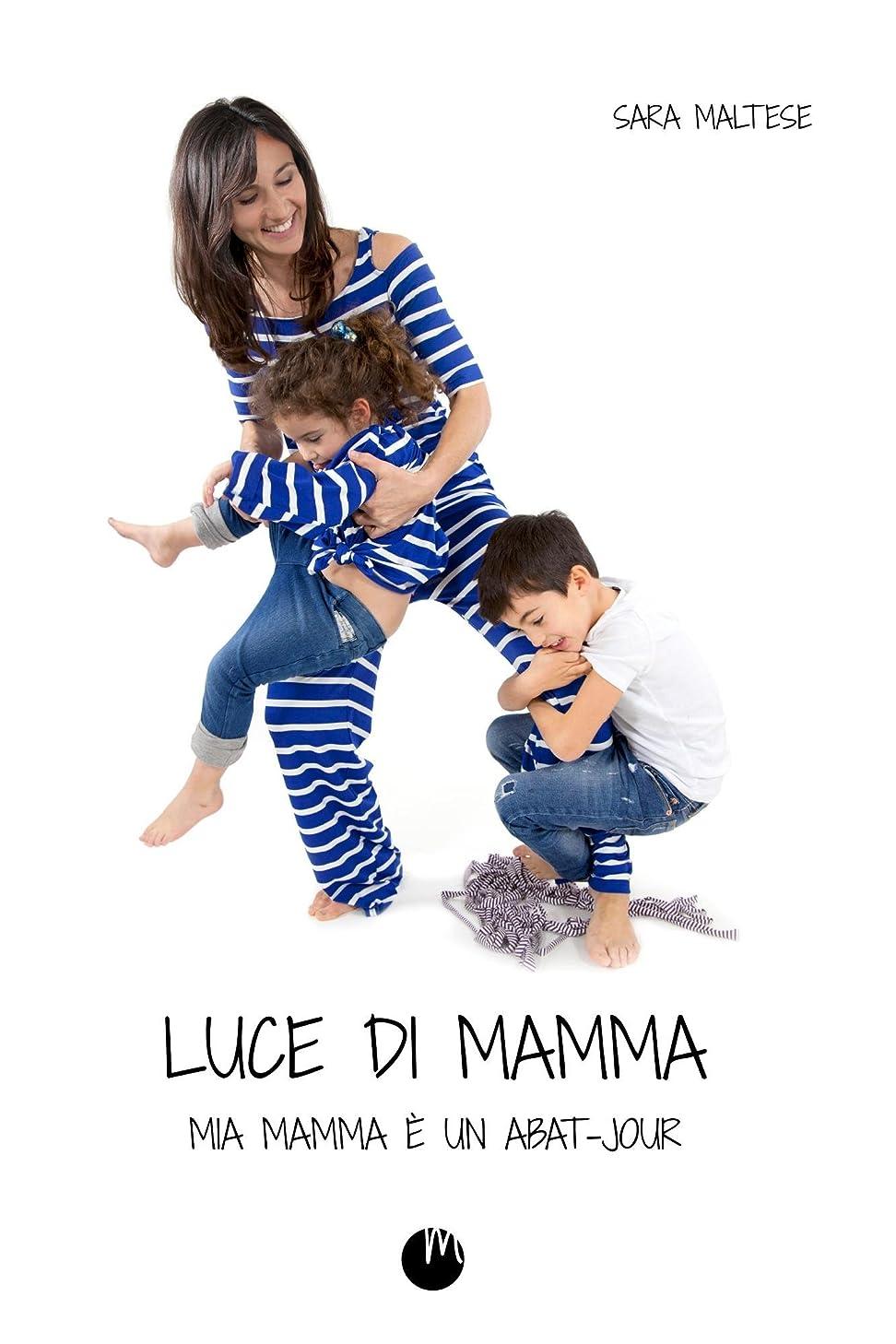 としてゲインセイのホストLuce di Mamma: mia mamma è un abat-jour (Italian Edition)