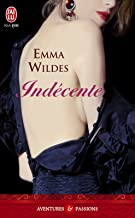 Indécente (J'ai lu Aventures & Passions t. 10077) (French Edition)