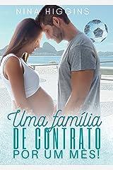 Uma família de contrato por um mês!: Série Bebê a Bordo eBook Kindle