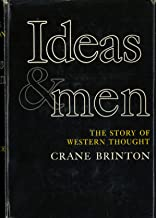 Ideas & Men, the Story of Western Thought,