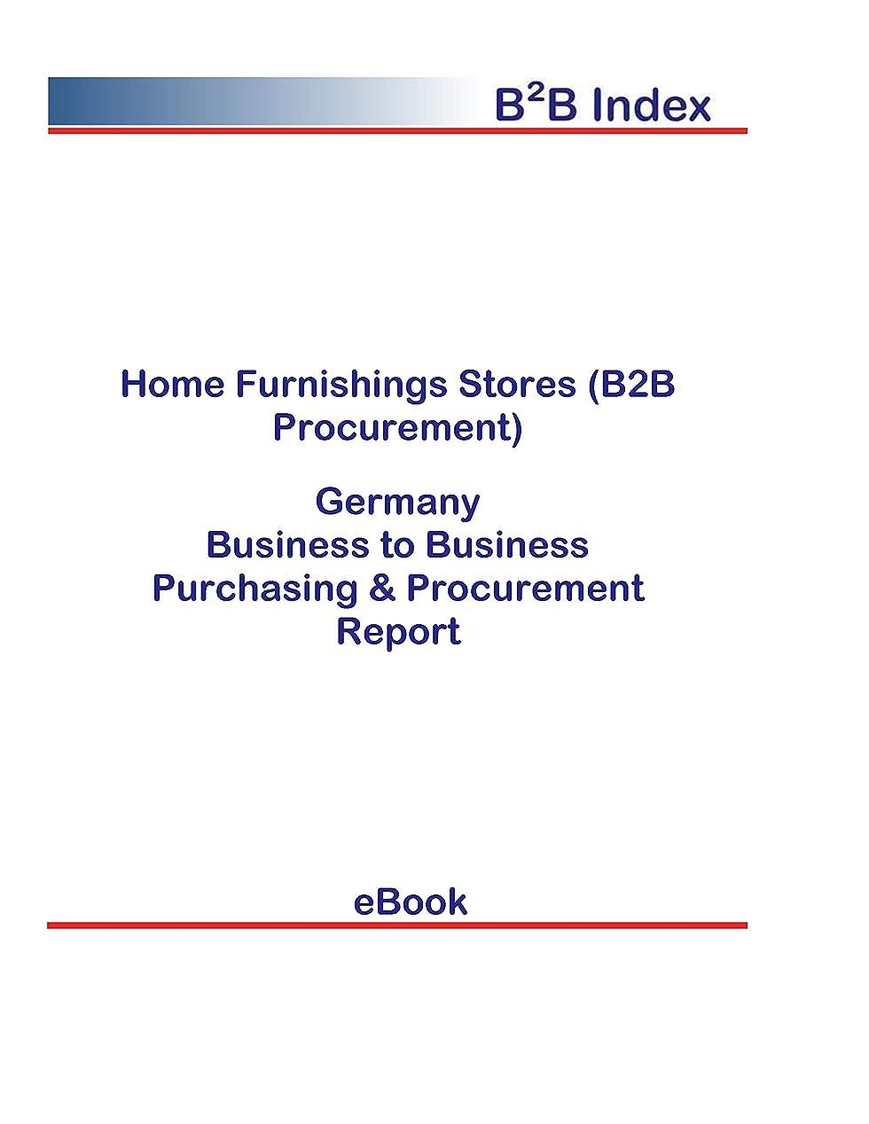 読み書きのできないポール物質Home Furnishings Stores (B2B Procurement) in Germany: B2B Purchasing + Procurement Values (English Edition)