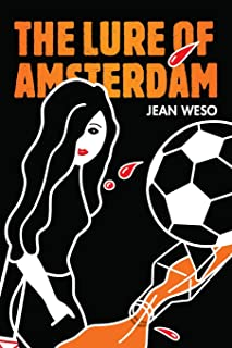 The Lure of Amsterdam