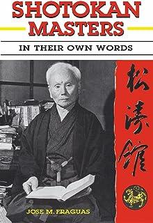Shotokan Masters: In Their Own Words