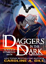 Daggers In the Dark: Kinship (The Uncertain Life of a Vampire Hunter Book 1)