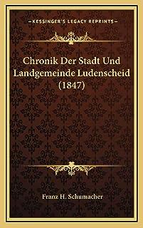 Chronik Der Stadt Und Landgemeinde Ludenscheid (1847)