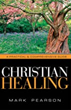 Best christian healing a practical & comprehensive guide Reviews