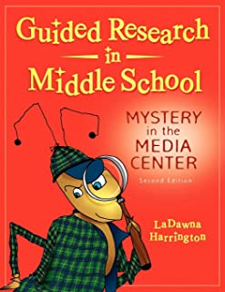 Guided Research in Middle School: Mystery in the Media Center, 2nd Edition