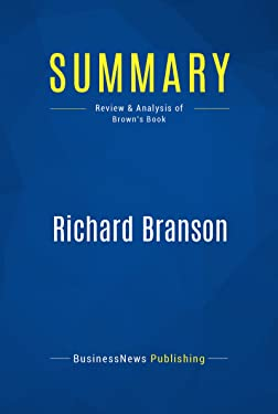 Summary: Richard Branson: Review and Analysis of Brown's Book