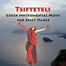 Tsifteteli - Greek Instrumental Music For Belly Dance