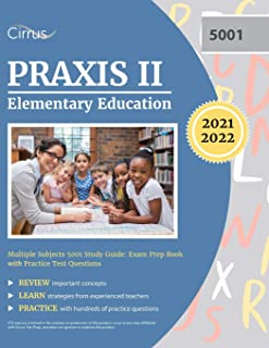 Praxis II Elementary Education Multiple Subjects 5001 Study Guide: Exam Prep Book with Practice Test Questions