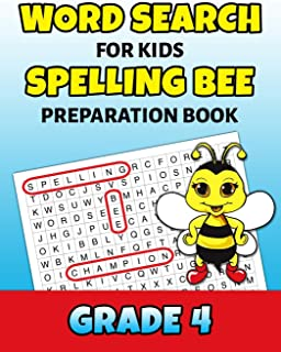 Word Search For Kids Spelling Bee Preparation Book Grade 4: 4th Grade Spelling Workbook Fun Puzzle Book Fourth Grade Teacher Student Class Homeschool