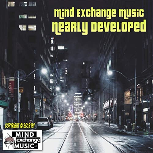 Nearly Developed - Original Score by Mind Exchange Licensing & Mind