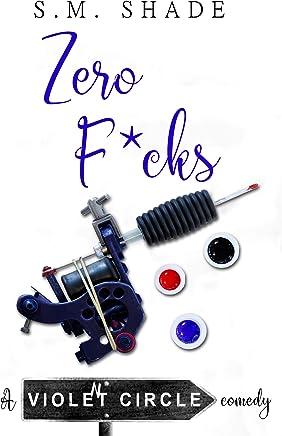 Zero F*cks (Violent Circle Book 4) (English Edition)