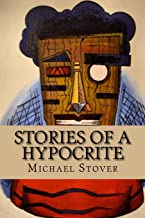 Stories of a Hypocrite