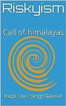 Riskyism: Call of himalayas