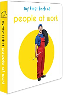 My First Book Of People at Work : First Board Book