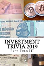 Investment Trivia 2019: The Fun Side of Money, Stocks, Bonds, and Wall Street