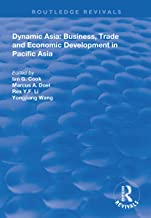 Dynamic Asia: Business, Trade and Economic Development in Pacific Asia (Routledge Revivals)