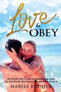 Love & Obey: The World's Best Female Led Relationship Guide: 1