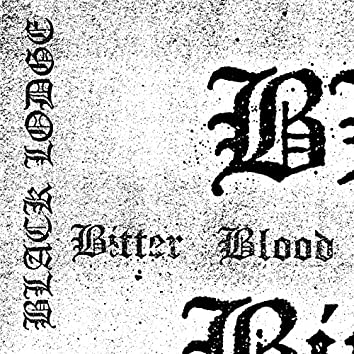 Bitter Blood (A Collection of Archival Recordings)