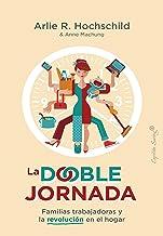 La doble jornada (Ensayo) (Spanish Edition)