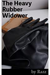 The Heavy Rubber Widower (The Rubber Stories Book 2) Kindle Edition