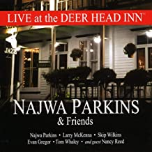 Najwa Parkins and Friends: Live at the Deer Head Inn