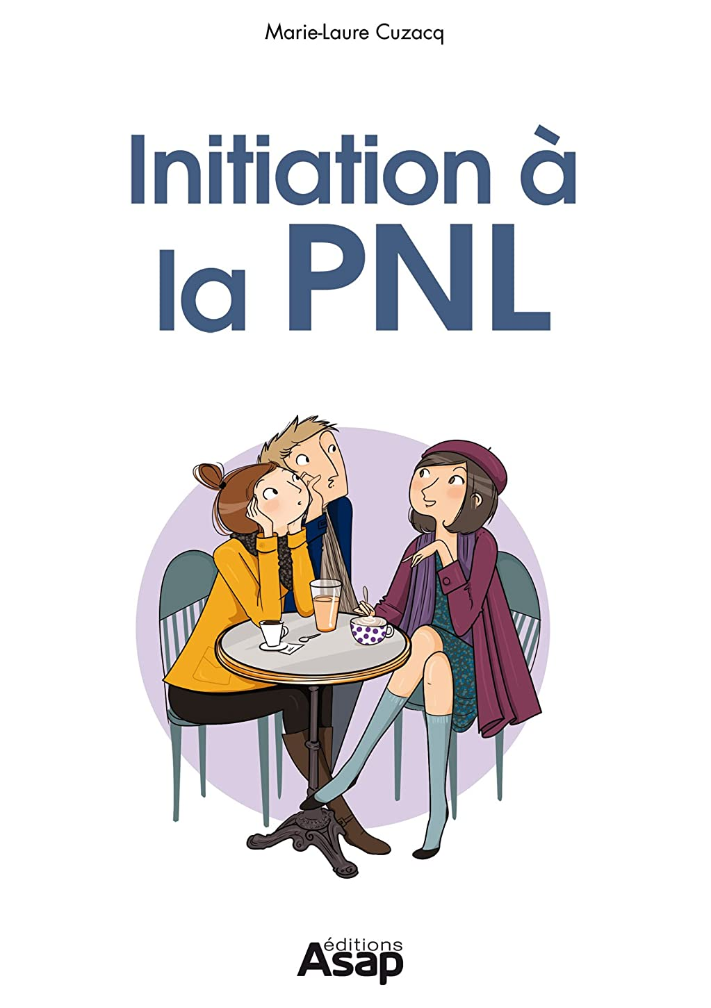 アジャネイティブ懺悔Initiation à la PNL (French Edition)